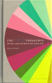 The Flavor Thesaurus: A Holiday Reference for Foodies