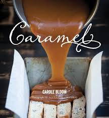 Cookbook Review: Caramel by Carole Bloom