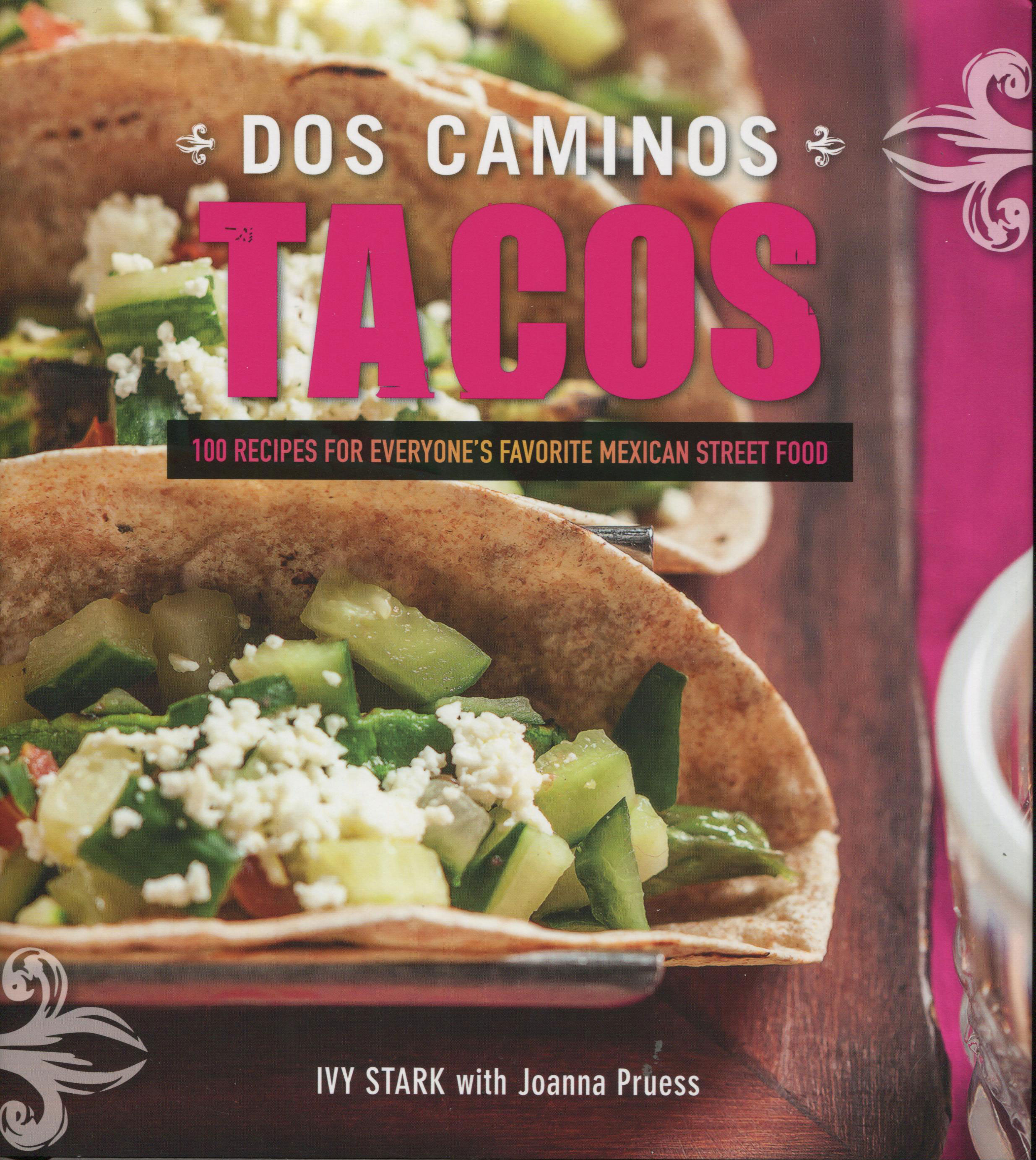 Fiery Cookbook Review: Dos Caminos Tacos