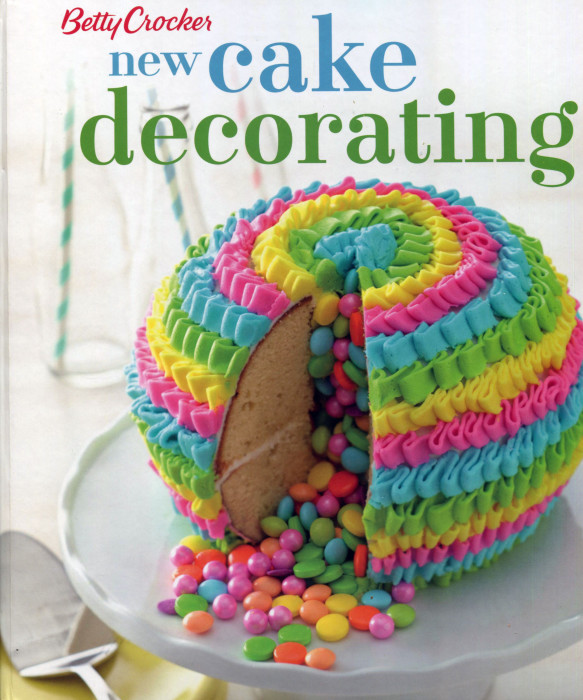 Cookbook Review: New Cake Decorating from Betty Crocker - Cooking by the Book