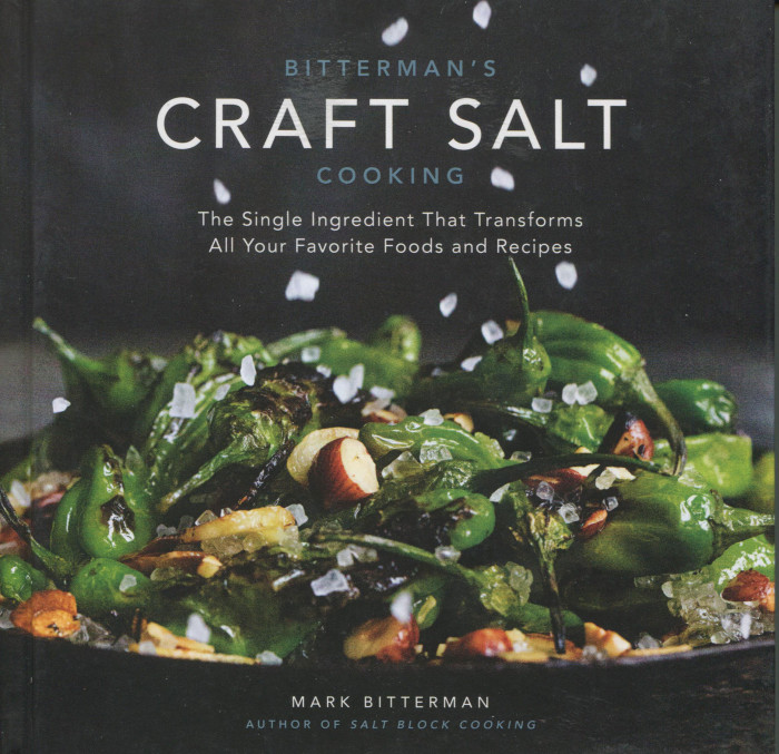cookbook review bitterman 39 s craft salt cookbook by mark