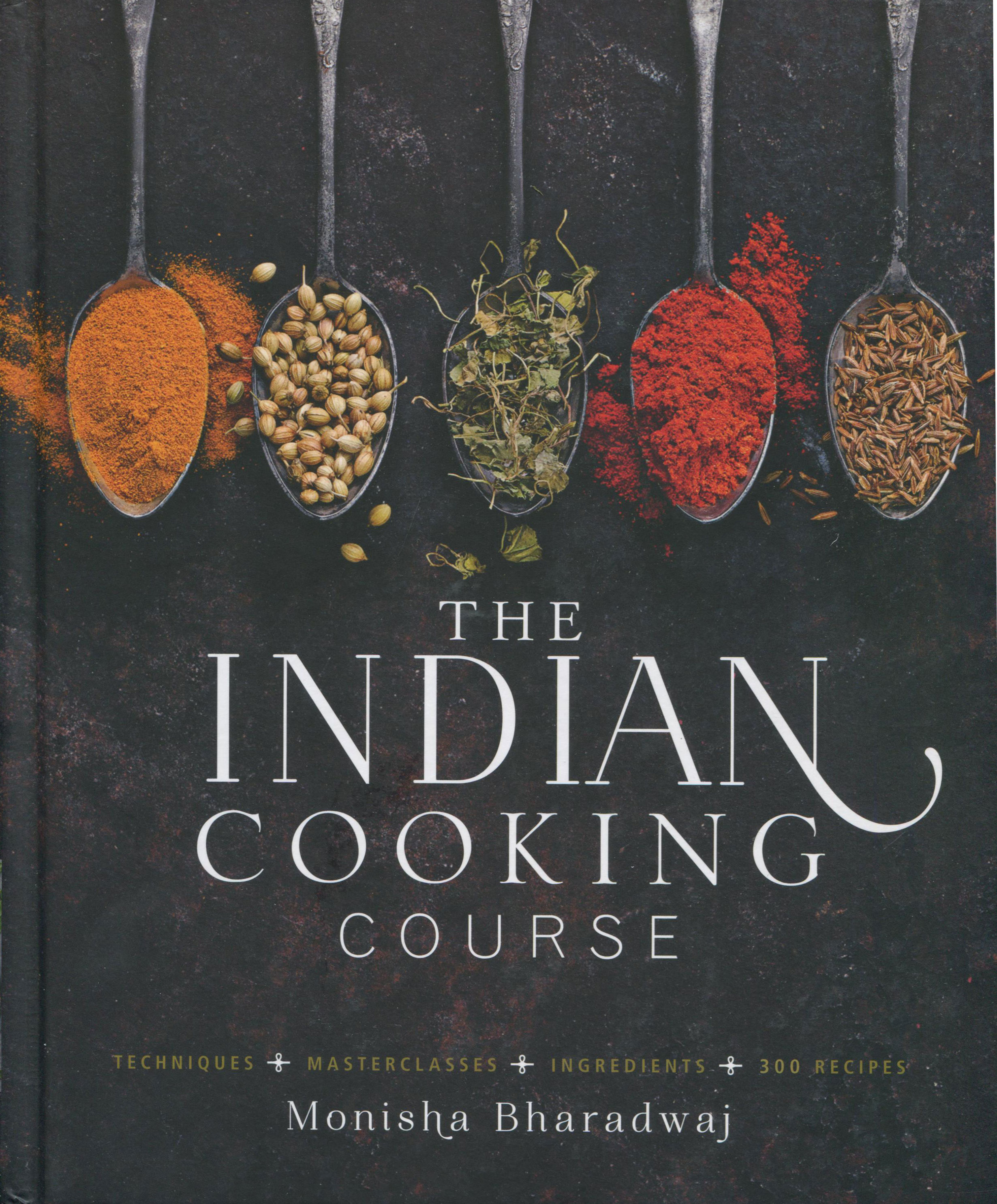 Cookbook Review: The Indian Cooking Course by Monisha Bharadwaj