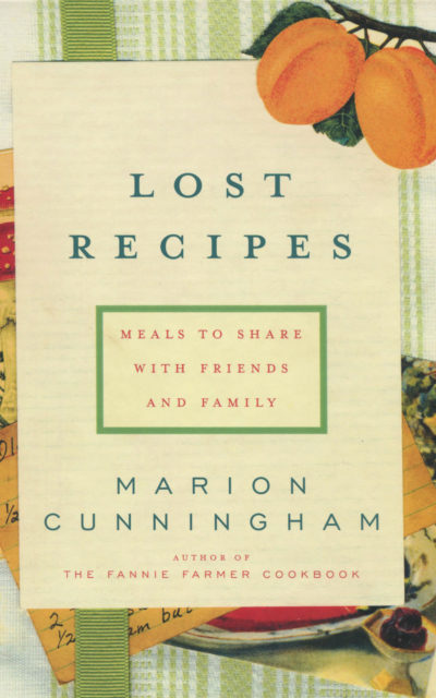TBT Cookbook Review: Lost Recipes by Marion Cunningham