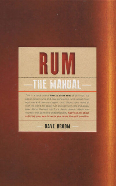 Cookbook Review: Rum, The Manual by Dave Broom