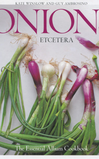 Thanksgiving Side Dishes: Onions by Kate Winslow and Guy Ambrosino