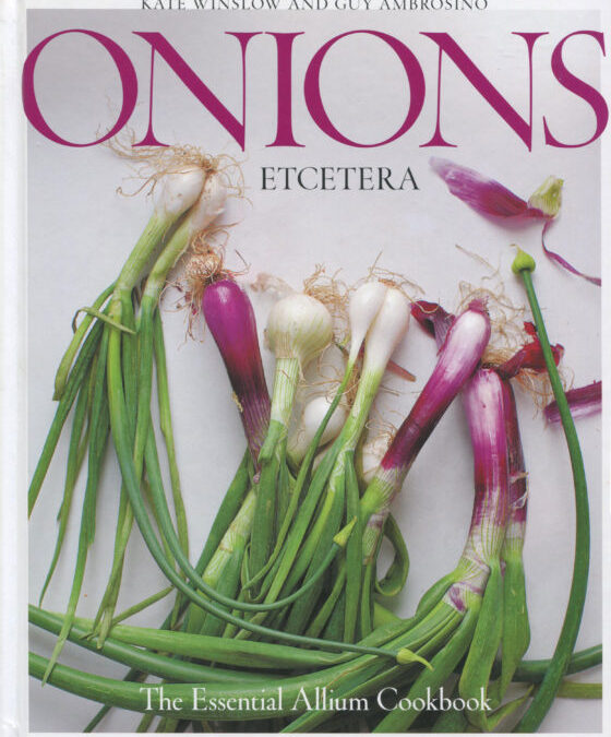 Cookbook Review: Onions Etcetera by Kate Winslow and Guy Ambrosino