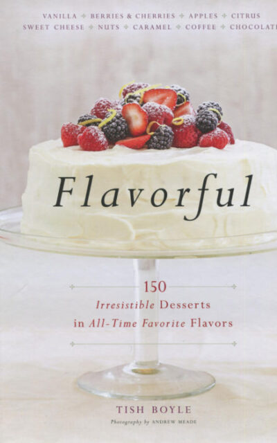 Cookbook Review: Flavorful by Tish Boyle