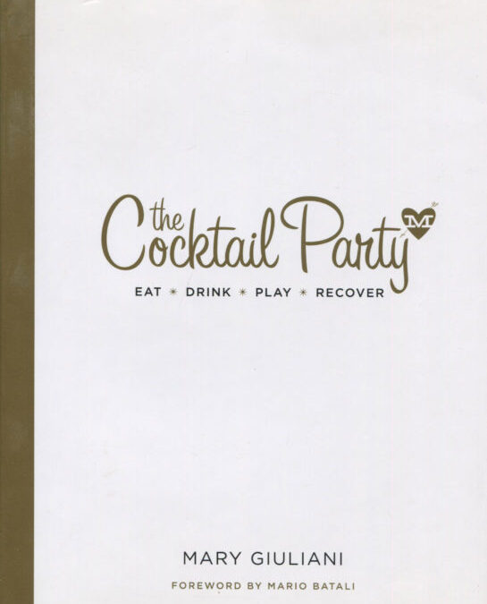 Cookbook Review: The Cocktail Party by Mary Giuliani