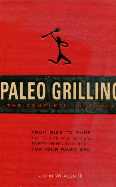 Cookbook Review: Paleo Grilling by John Whalen