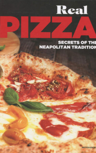 Cookbook Review: Real Pizza: Secrets of the Neapolitan Tradition