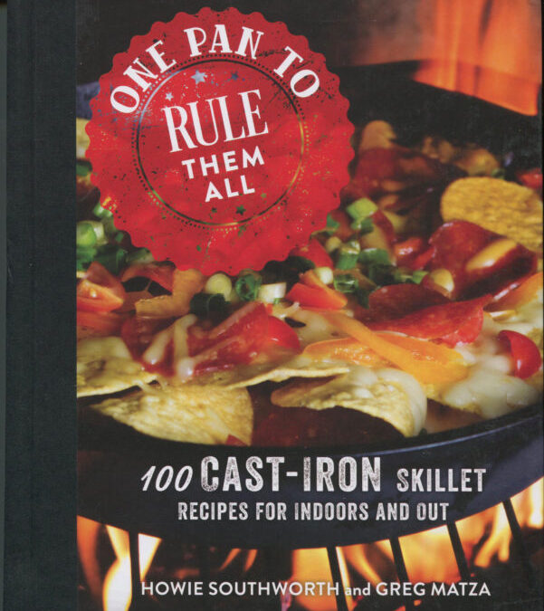 Cookbook Review:  One Pan to Rule Them All by Howie Southworth and Greg Matza