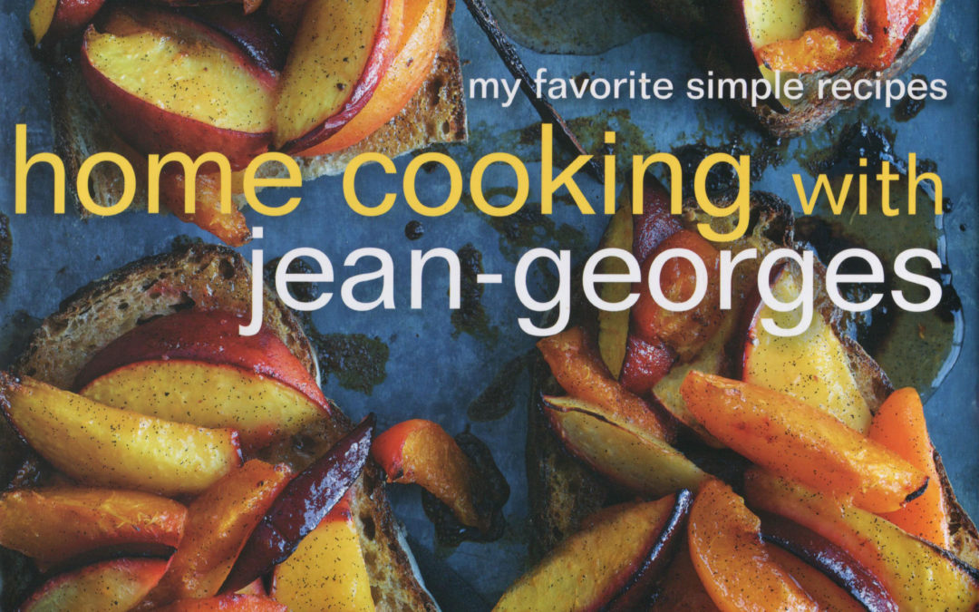 Cookbook Review: Home Cooking with Jean-Georges