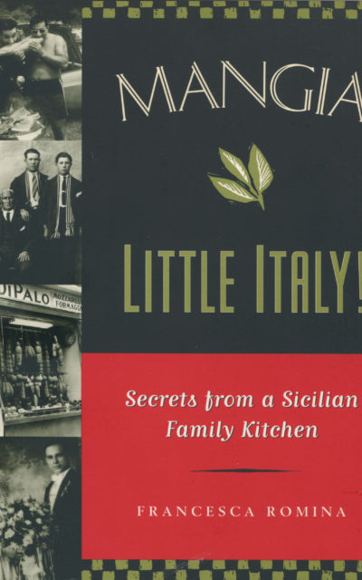 TBT Cookbook Review: Mangia Little Italy by Fancesca Romina [1998]