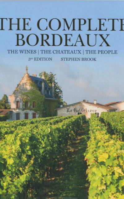 Cookbook Review: The Complete Bordeaux, Third Edition, by Stephen Brook