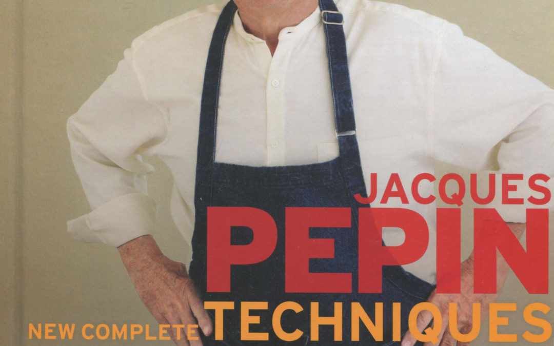 Cookbook Review: Jacques Pepin New Complete Techniques