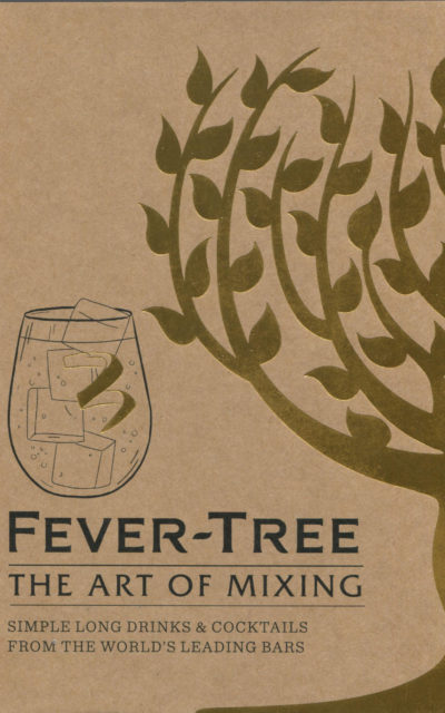 Cookbook Review: Fever-Tree: The Art of Mixing