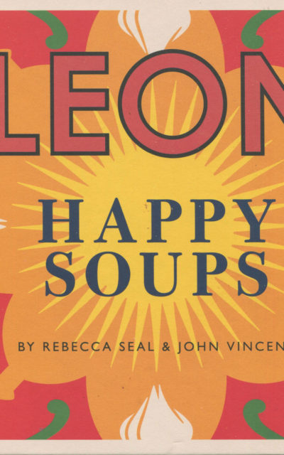 Cookbook Review: Leon Happy Soups [coming soon!]