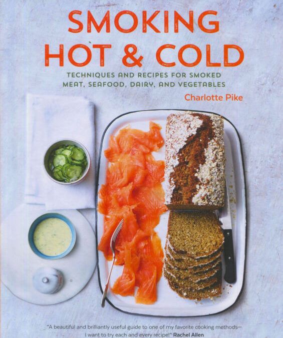 Cookbook Review: Smoking Hot and Cold by Charlotte Pike