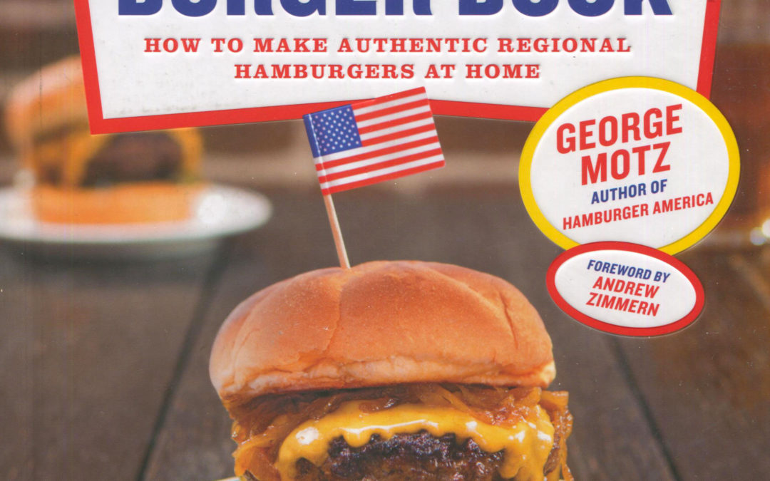 Cookbook Review: The Great American Burger Book