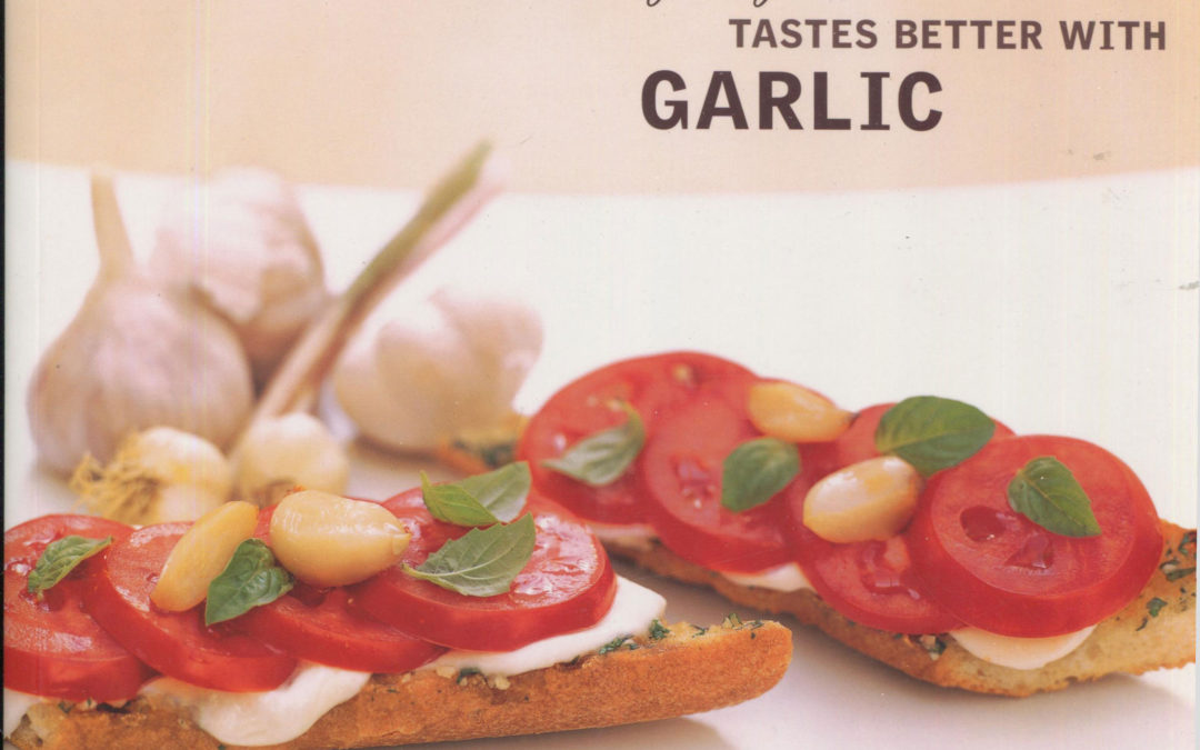 TBT Cookbook Review: Everything Tastes Better with Garlic by Sara Perry